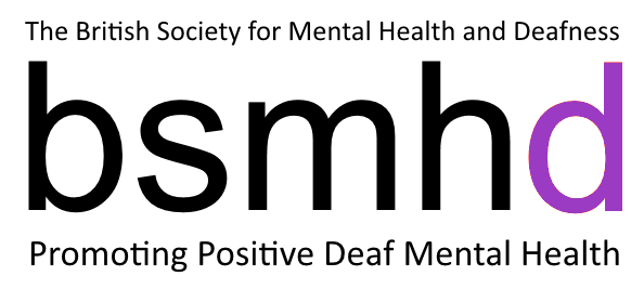 BSMHD - British Society for Mental Health and Deafness