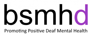 British Society Mental Health and Deafness