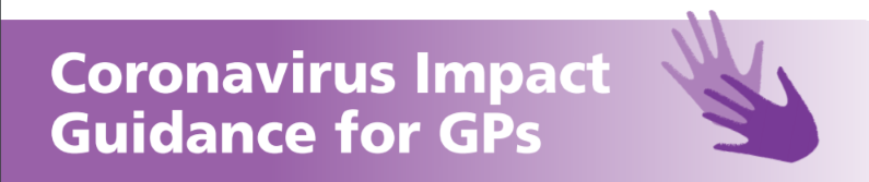 Coronavirus Impact Guidance for GPs